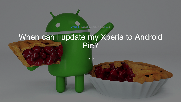 Xperia Android9.0アップデート機種